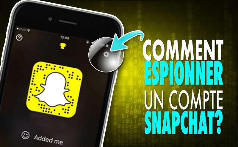 Comment espionner un compte Snapchat : méthodes discrètes et efficaces